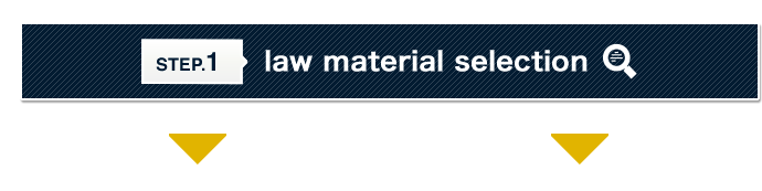 Step.1 law material selection